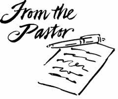 From the Pastor's Desk - September Newsletter Pastor's Letter